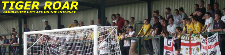 Tiger Roar - A website for Gloucester City fans by Gloucester City fans